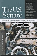 The U.S. Senate: From Deliberation to Dysfunction