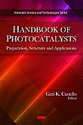 Handbook of Photocatalysts: Preparation, Structure and Applications