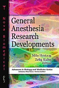 General Anesthesia Research Developments.