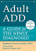 Adult Add A Guide for the Newly Diagnosed