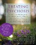 Treating Psychosis: A Clinician's Guide to Integrating Acceptance and Commitment Therapy, Compassion-Focused Therapy, and Mindfulness Appr