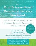 Mindfulness Based Emotional Balance Navigating Lifes Full Catastrophe with Greater Ease & Resilience
