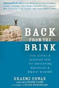 Back from the Brink True Stories & Practical Help for Overcoming Depression & Bipolar Disorder
