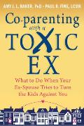 Coparenting with a Toxic Ex