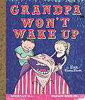 Grandpa Wont Wake Up