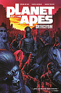 Planet of the Apes: Cataclysm, Volume 1