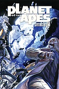 Planet of the Apes: Cataclysm, Volume 2