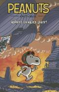 Peanuts #01: Peanuts Where Beagles Dare