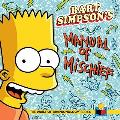 Bart Simpson's Manual of Mischief [With Sticker(s) and Collectible Cards] (Vault of Simpsonology)