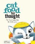 Cat Food for Thought: Pet Food Label Art, Wit & Wisbom