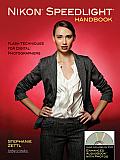 Nikon Speedlight Handbook: Flash Techniques for Digital Photographers (Enhanced Audio Book with Photographs)