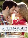 We're Engaged!: Photographing Vibrant and Joyful Portraits of the Happy Couple