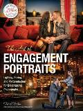 The Art of Engagement Portraits: Lighting, Posing and Postproduction for Breathtaking Photography