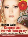 Lighting Design for Commercial Portrait Photography: Fashion and Beauty, Lookbooks, Production Stills, Magazine Covers
