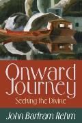 Onward Journey: Seeking the Divine