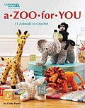 Zoo For You 11 Animals To Crochet