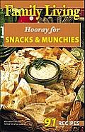 Family Living: Hooray for Snacks & Munchies (Leisure Arts #75353)