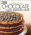 Celebrating Chocolate: Cakes, Brownies, and Bars (Celebrating Cookbooks)