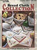 Bread Cloth Collection