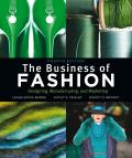 Business of Fashion: Designing, Manufacturing, and Marketing (4TH 11 Edition)
