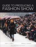 Guide To Producing a Fashion Show-with CD (3RD 13 Edition)