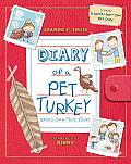 Diary of a Pet Turkey [With Diary]