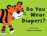 Do You Wear Diapers?
