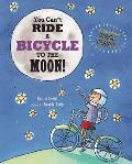 You Can't Ride a Bicycle to the Moon