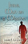 Jesus, Man on a Mission