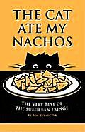 The Cat Ate My Nachos: The Very Best of the Suburban Fringe