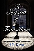 A Season of Transitions: The CAM Gordon Chronicles