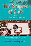 The Purpose of Life: An American Conceit