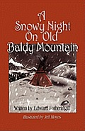 A Snowy Night on Old Baldy Mountain