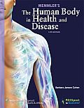 Memmler's Human Body in Health...- With DVD (12TH 13 Edition)