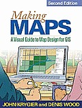 Making Maps A Visual Guide to Map Design for GIS 2nd Edition