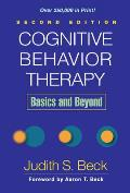 Cognitive Behavior Therapy : Basics and Beyond (2ND 11 Edition)