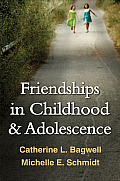 Friendships in Childhood & Adolescence (Guilford Series on Social and Emotional Development)