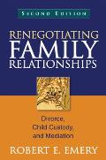 Renegotiating Family Relationships (2ND 12 Edition)