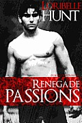 Renegade Passions
