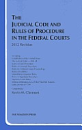 The Judicial Code and Rules of Procedure in the Federal Courts, 2012