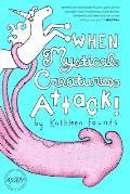 When Mystical Creatures Attack
