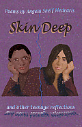 Skin Deep and Other Teenage Reflections