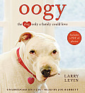 Oogy: The Dog Only a Family Could Love [With Earbuds]