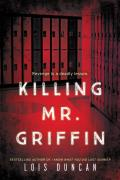 Killing Mr. Griffin [With Earbuds]