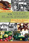 A Culinary History of the Great Black Swamp: Buckeye Candy, Bratwurst and Apple Butter (American Palate)