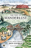 The Way of Wanderlust: The Best...