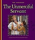The Unmerciful Servant: Matthew 18:21-35