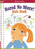 Bored No More Quizzes & Activities to Bust Boredom in a Snap