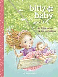 Bitty Baby and Me (Illustration A) (Bitty Baby)