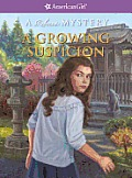 A Growing Suspicion: A Rebecca Mystery (American Girl Mysteries)